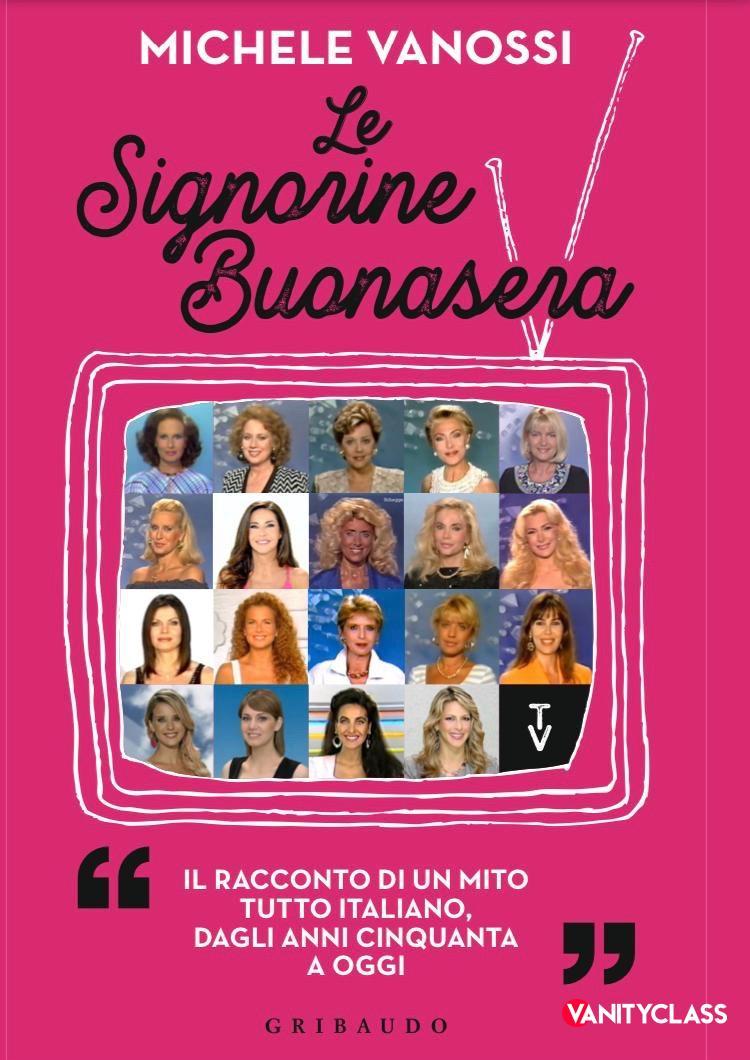 Le Signorine Buonasera, il libro di Michele Vanossi