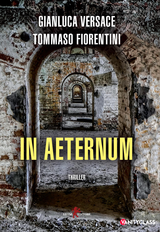 In Aeternum, il nuovo libro di Gianluca Versace e Tommaso Fiorentini